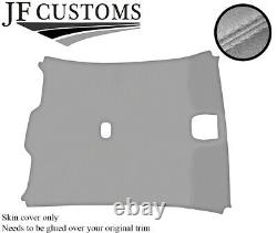 Grey Stitch Roof Lining Headlining Light Grey Luxe Cover For Jaguar X-type